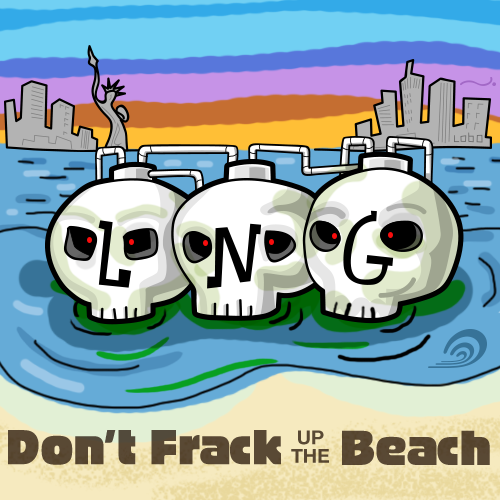 NYC LNG Don't Frack the Beach